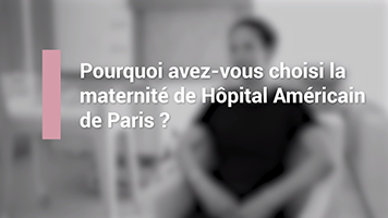 Lisa talks about her delivery at Maternity of American Hospital of Paris